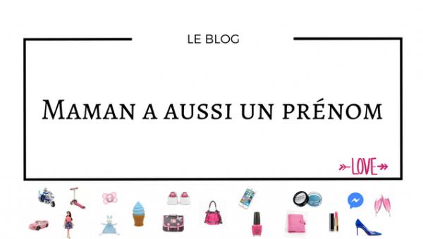Blog Maman a aussi un prénom